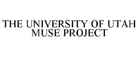 THE UNIVERSITY OF UTAH MUSE PROJECT