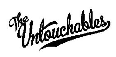 THE UNTOUCHABLES Trademark of The Untouchables Brand ...