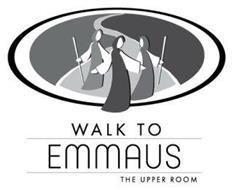 WALK TO EMMAUS THE UPPER ROOM