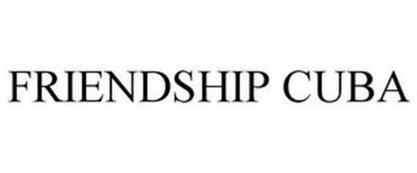 FRIENDSHIP CUBA