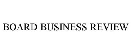 BOARD BUSINESS REVIEW