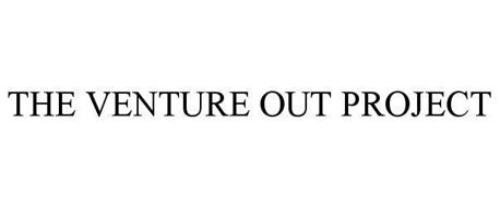 THE VENTURE OUT PROJECT
