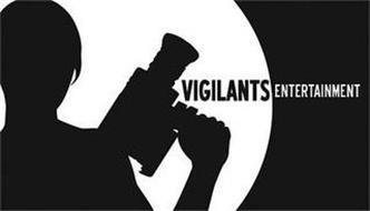 VIGILANTS ENTERTAINMENT
