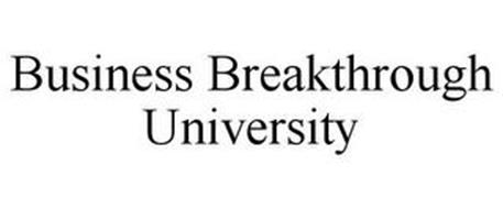 BUSINESS BREAKTHROUGH UNIVERSITY