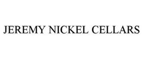 JEREMY NICKEL CELLARS