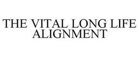 THE VITAL LONG LIFE ALIGNMENT