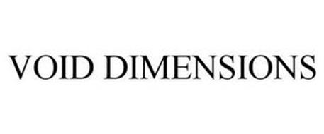 VOID DIMENSIONS