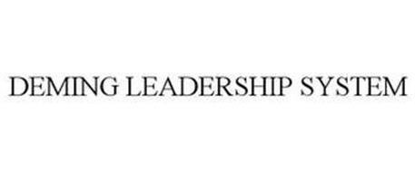 DEMING LEADERSHIP SYSTEM