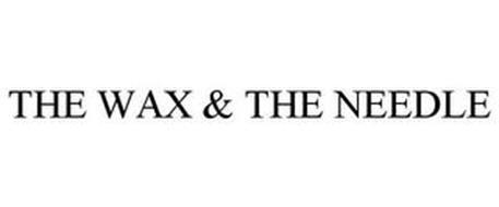 THE WAX & THE NEEDLE