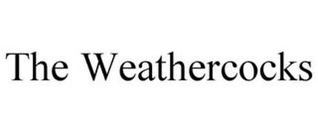 THE WEATHERCOCKS