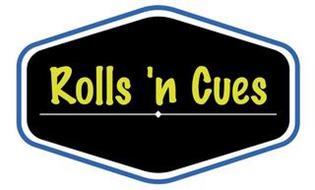 ROLLS 'N CUES