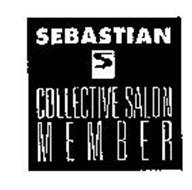SEBASTIAN COLLECTIVE SALON MEMBER