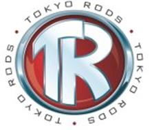 TOKYO RODS · TOKYO RODS · TOKYO RODS · TR