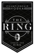 THE RING CHAMPIONSHIP VODKA - CHASE THERING