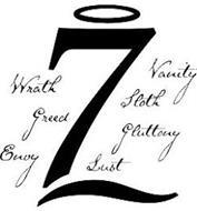 7 VANITY WRATH SLOTH GREED GLUTTONY ENVY LUST