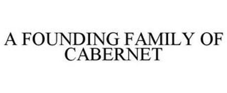 A FOUNDING FAMILY OF CABERNET