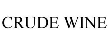 CRUDE WINE