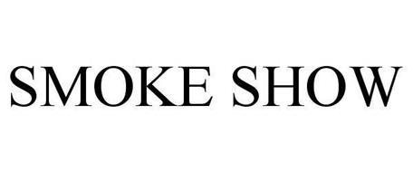 SMOKE SHOW