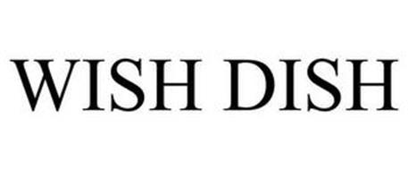 WISH DISH
