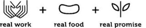 REAL WORK + REAL FOOD + REAL PROMISE