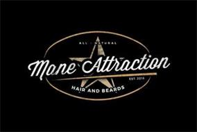 ALL-NATURAL MANE ATTRACTION EST. 2016 HAIR AND BEARDS