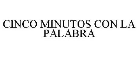 CINCO MINUTOS CON LA PALABRA