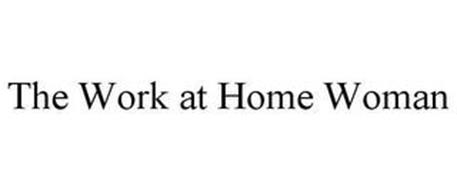 THE WORK AT HOME WOMAN