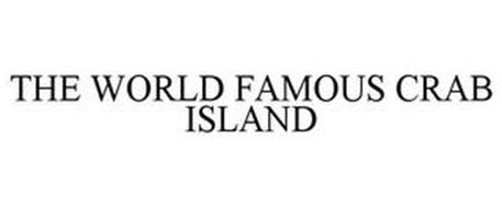 THE WORLD FAMOUS CRAB ISLAND