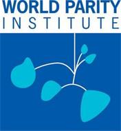 WORLD PARITY INSTITUTE
