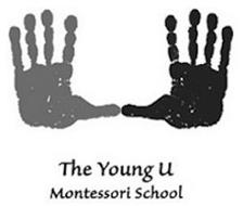 THE YOUNG U MONTESSORI SCHOOL