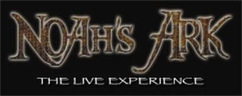 NOAH'S ARK THE LIVE EXPERIENCE
