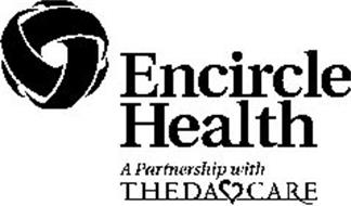 ENCIRCLE HEALTH A PARTNERSHIP WITH THEDA CARE