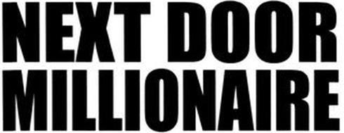 NEXT DOOR MILLIONAIRE