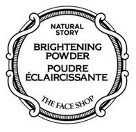 NATURAL STORY BRIGHTENING POWDER POUDREÉCLAIRCISSANTE THE FACE SHOP