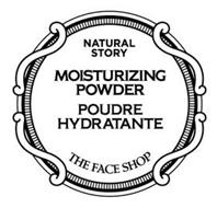 NATURAL STORY MOISTURIZING POWDER POUDRE HYDRATANTE THE FACE SHOP