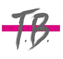 T.B. THE COLLECTION