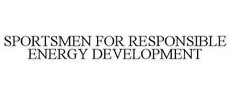 SPORTSMEN FOR RESPONSIBLE ENERGY DEVELOPMENT