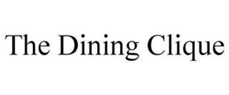 THE DINING CLIQUE
