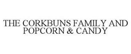 THE CORKBUNS FAMILY AND POPCORN & CANDY