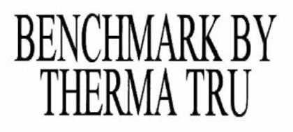 BENCHMARK BY THERMA TRU