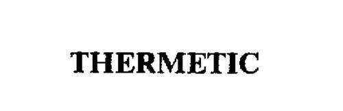 THERMETIC