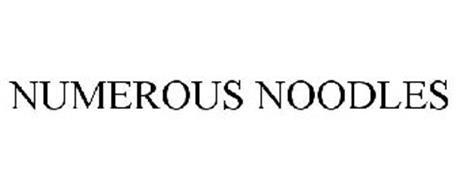 NUMEROUS NOODLES