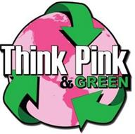 THINK PINK & GREEN