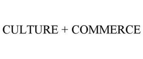 CULTURE + COMMERCE
