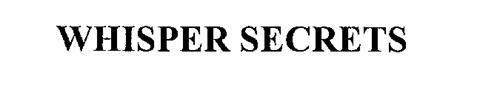 WHISPER SECRETS