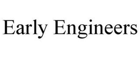 EARLY ENGINEERS