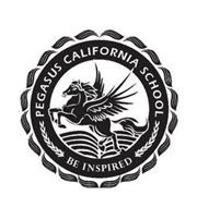 PEAGASUS CALIFORNIA SCHOOL BE INSPIRED