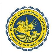 PEGASUS CALIFORNIA SCHOOL BE INSPIRED
