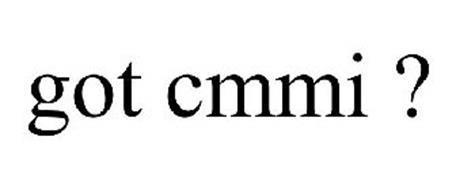 GOT CMMI ?