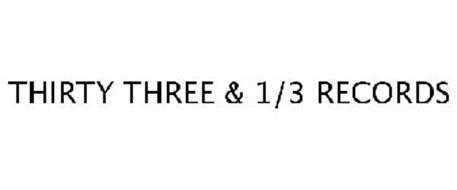 THIRTY THREE & 1/3 RECORDS